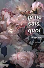 That Certain Je Ne Sais Quoi by realpcysc