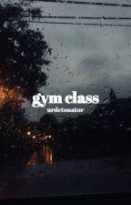 gym class ★ lashton by urdetonator