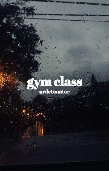 gym class ★ lashton
