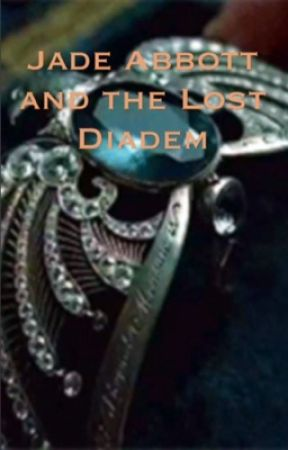 Jade Abbott and the Lost Diadem by TheUltraGayy