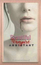 Beautiful Vampire Assistant [BTS FANFICTION] by Army7proof