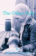 The Other side  (A Muslim Love Story) by imperfect_creation