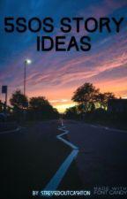 5sos Story Ideas by Vivinna