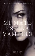 Mi MATE es una Vampiro by esmielda