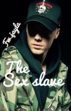 Sex slave J.B (REWRITING) by fwjayla