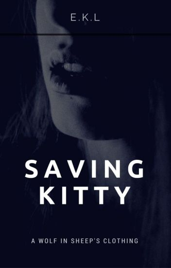 Saving Kitty | OLD | ✔
