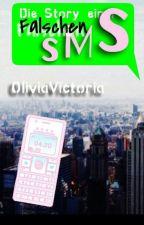 Die Story einer falschen SMS by OliviaViktoria