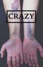 Crazy {Z.M} by hurtful-