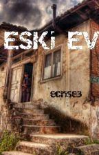Eski Ev by ecrise3