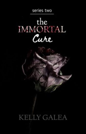 The Immortal Cure - Series Two