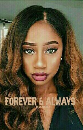 Forever & Always (Editing) by DajhaTheWriter