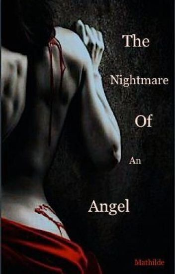 The Nightmare Of An Angel-Tome 1_Au coeur des ténèbres.-