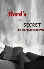 The Nerd's got a Secret by hopelessdreams12