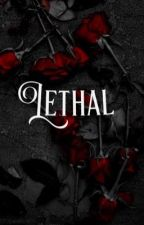 Lethal [URBAN Fiction] by Melanin_freely
