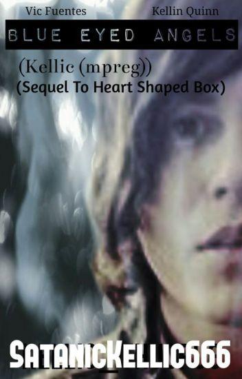 Blue Eyed Angels (Kellic (mpreg)) (sequel to Heart Shaped Box)