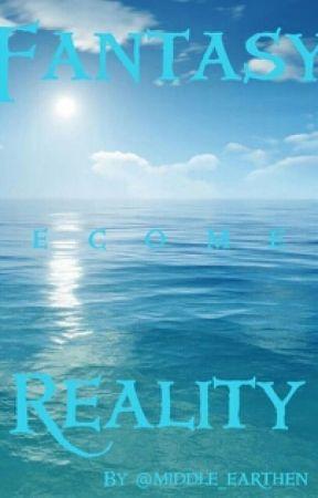 Fantasy becomes Reality (Percy Jackson Fanfiction) - V  Leila - Wattpad