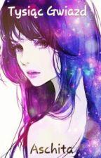 Tysiąc Gwiazd | Fairy Tail  by Aschita