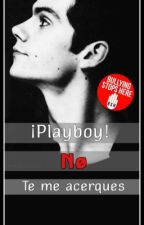 ¡Playboy! No Te Me Acerques by iriisjt