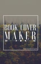 BOOK COVER MAKER           ||OPEN|| by periwinkleteapots