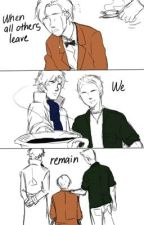 When All Others Leave, We Remain by BadWolf221B