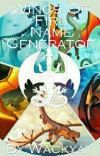 Wings Of Fire Name Generator by Wackyat