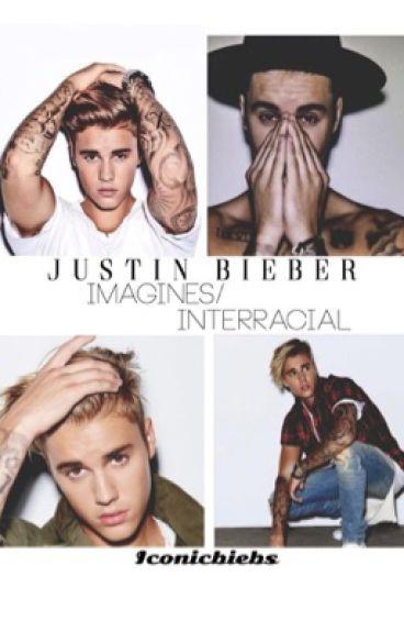 Justin Bieber Imagines / Interracial