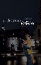 a thousand mistakes // psych by mpfinn