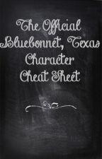 The Official Bluebonnet Texas Cheat Sheet by Amie_Stuart
