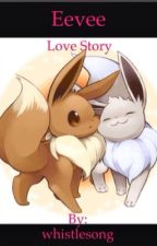 Eevee love story by whistlesong