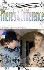 There's A Difference (BoyxBoy) by ChloeLumineux_