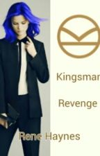 Revenge (Kingsman#2) by ReneHaynes