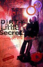 Dirty Little Secret by nardia_85