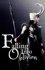 Falling Into Oblivion ~ Loki/ Thor Fanfic by QueenxofxThunder