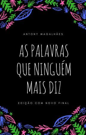 As palavras que ninguém mais diz by AntonyMagalhaes