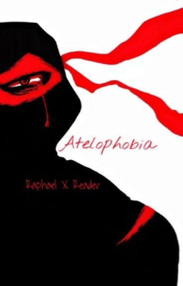 Atelophobia [Raphael x Reader]