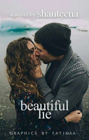 Beautiful Lie  by Shanteena