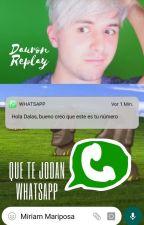 Que te jodan, WhatsApp | Dauron by Miriamariposa