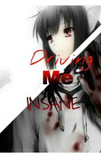 Driving me Insane (Jeff the killer x Neko reader) by different_and_nerdy