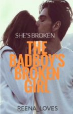 The Badboys broken girl by reena_loves