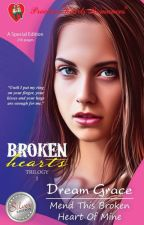 Broken Hearts Trilogy 1-Mend This Broken Heart of Mine(published under Precious Hearts Romances) by dreamgracephr