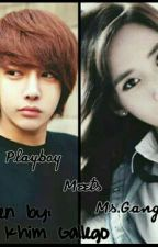 Mr. Playboy meets Ms. Gangster by khimgallego