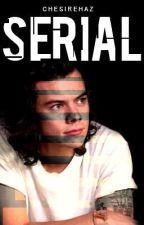 Serial by chesirehaz