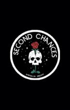 Second chances by bree3991