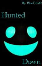 Hunted Down: TeamCrafted fanfic With Friends ((Discontinued)) by Bluefire20