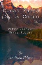 Cosas fuera de lo común by UnaEscritoraMas1698