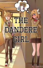The Dandere Girl (RinXLen) by LiterxlTrxsh