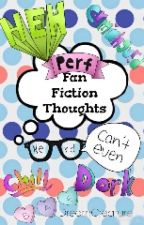 Fanfiction Thoughts by DreamCreature