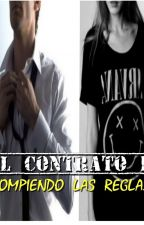 El Contrato II: Rompiendo las reglas by Black-Betty