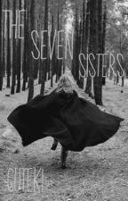 The Seven Sisters by Creative_Daydreamer