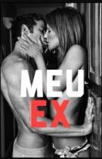 Meu Ex by Mekamelldrew